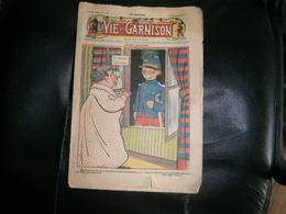 ANCIEN LA VIE DE GARNISON ANNEE 1911    N  137   CASIMIR BALUCHON - A Suivre