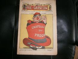 ANCIEN LA VIE DE GARNISON ANNEE 1911    N 136  LE CHAPEAU DE MALENBECK - A Suivre