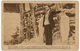 Miguel Agustin Pro Jesuite Nacido En Guadalupe Fusilado 23/11/1927 Viva Cristo Rey Execution Capitale Anticlericalisme - Mexico