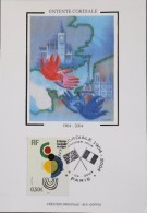 FR. - 2004 - CP 1er Jour - Entente Cordiale - Paris Le 06.04.2004 - SUPERBE - 2000-09