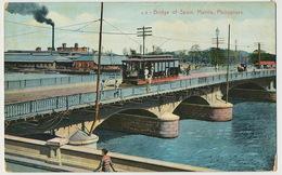 Manila Bridge Of Spain With Tram Car Tramway - Philippines
