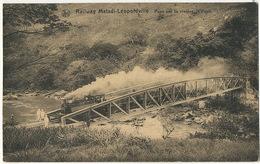 Railway Matadi Leopoldville  Pont Sur La Rivière N' Pozo Nels  Ern. Thill Train - Congo Belge - Autres