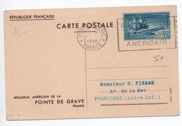 1938 - CARTE POSTALE ENTIER MEMORIAL AMERICAIN DE LA POINTE DE GRAVE - Cartes Postales Types Et TSC (avant 1995)