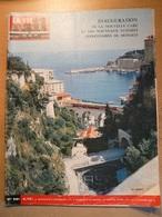 Vie Du Rail 981 1965 Longwy Villerupt Monaco Gare Nouvelle  Monte Carlo Quartier Larvotto Saint Jean Cap Ferrat - Trains