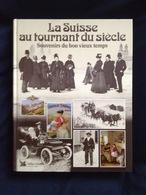 """Livre """"La Suisse Au Tournant Du Siecle"""" - Livres, BD, Revues"""