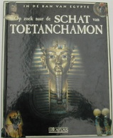 IN DE BAN VAN EGYPTE - OP ZOEK NAAR DE SCHAT VAN TOETANCHAMON - UITGEVERIJ ATLAS 2003 - History