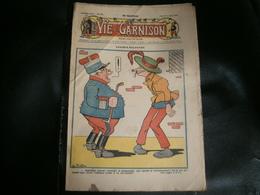 ANCIEN LA VIE DE GARNISON ANNEE 1912 N 187   CASIMIR BALUCHON - A Suivre
