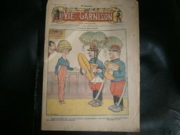 ANCIEN LA VIE DE GARNISON ANNEE 1912 N 189   CASIMIR BALUCHON - A Suivre