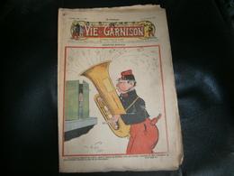 ANCIEN LA VIE DE GARNISON ANNEE 1912 N 150  SEDUCTION MUSICALE - A Suivre
