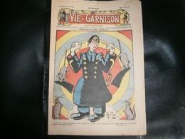 ANCIEN LA VIE DE GARNISON ANNEE 1912 N 151  AVENTURES DE FRITZ BONNPLAG - A Suivre