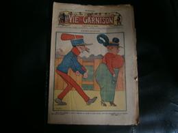 ANCIEN LA VIE DE GARNISON ANNEE 1912 N 154  CASIMIR BALUCHON - A Suivre