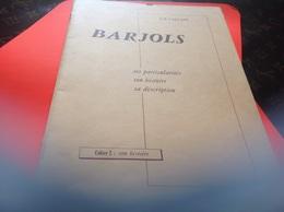 Barjols Ses Particularité Son Histoire Sa Description Cahier 2 Son Histoire 25 Page - Provence - Alpes-du-Sud