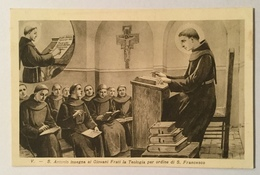 S. Antonio Insegna Ai Giovani Frati La Teologia Per Ordine Di S. Francesco - Nv Fp - Saints