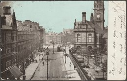 Pinstone Street, Sheffield, Yorkshire, 1904 - Postcard - Sheffield