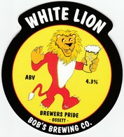 BOB'S BREWING CO (OSSETT, ENGLAND) - WHITE LION - PUMP CLIP FRONT - Signs