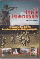 Le Piège Indochinois - History