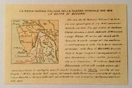 REGIA MARINA - LA BEFFA DI BUCCARI  NV FP - Guerra 1914-18