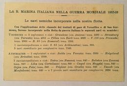 REGIA MARINA - LE NAVI NEMICHE INCORPORATE NELLA NOSTRA FLOTTA I  NV FP - Guerra 1914-18