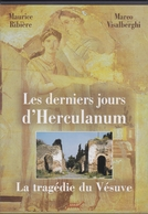 Les Derniers Jours D'Herculanum - Historia