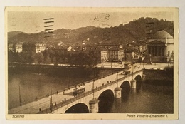 TORINO - PONTE VITTORIO EMANUELE I   VIAGGIATA FP - Bridges