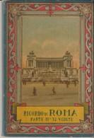 RICORDO DI ROMA - PARTE II - 32 VEDUTE - SÉRIE 601 - - Tourisme, Voyages