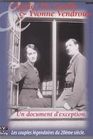 Charles De Gaulle & Yvonne Vendroux - History