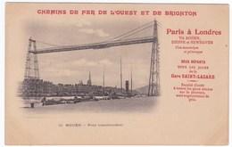 CPA 76 ROUEN Pont Transbordeur - CHEMINS DE FER DE L'OUEST ET DE BRIGHTON - Rouen
