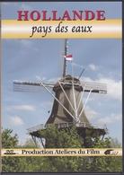 HOLLANDE Pays Des Eaux - Documentary