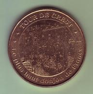 Médaille. Jeton Touristique - Monnaie De Paris - DRÔME - Tour De Crest - 2009 - - Monnaie De Paris