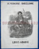 MARINE PIANO GF PARTITION DE VERACRUZ À BARCELONE LOUIS ABADIE CONSTANTIN ILL GUSTAVE JANET 1853 CANON SABORD - Autres