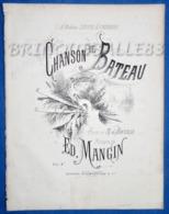 MARINE PIANO GF PARTITION XIX CHANSON DE BATEAU BARCAROLLE VENISE TH DE BANVILLE MANGIN 1874 ILL DENIS LÉONIE CAZENOVE - Autres