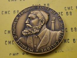 SUISSE Medaille    D'honneur Fribourgeoise De Tire  Au Ptit   Calibre   Bronze 50 Mm -56 G - Other