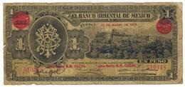 Mexico, 1 Peso , EL BANCO ORIENTAL DE MEXICO, 1914, Used, See Scan. - Mexico