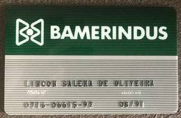 BRAZIL BAMERINDUS BANK CARD - 1991 - THIS BANK DOES NOT EXIST MORE - Credit Cards (Exp. Date Min. 10 Years)