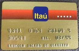 BRAZIL BANK CARD OF ITAU - 03/1999 - Credit Cards (Exp. Date Min. 10 Years)