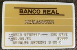 BRAZIL BANK CARD OF REAL - 04/1994 - THIS BANK DOES NOT EXIST MORE - Credit Cards (Exp. Date Min. 10 Years)