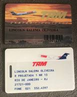 BRAZIL TAM AVIATION FIDELITY CARD - 12/1996 - Credit Cards (Exp. Date Min. 10 Years)