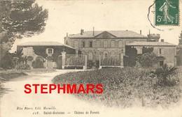 CPA 13 : N°118 - MARSEILLE - SAINT ANTOINE - CHÂTEAU DE FORESTA - édition ROSE ROURE - Quartiers Nord, Le Merlan, Saint Antoine