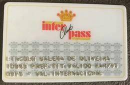 BRAZIL INTERPASS CLUB CARD - 03/1990 - Credit Cards (Exp. Date Min. 10 Years)