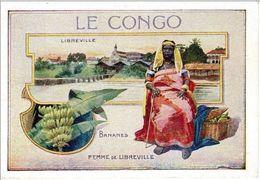 A86 / CHROMO LE CONGO FEMME DE LIBREVILLE / BANANES / 10.5 X 7.5 Cm / BE - Chromo