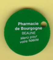 "Jeton De Caddie "" Pharmacie De Bourgogne - BEAUNE "" Merci De Votre Visite_j512 - Trolley Token/Shopping Trolley Chip"