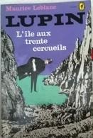 L'île Aux Trente Cercueils De Maurice Leblanc - Livres, BD, Revues