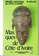 SUPERBE OUVRAGE Sur Les MASQUES DE  COTE D' IVOIRE - Afrikaanse Kunst