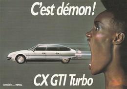 Publicité : CITROEN : C'est Démon ( CX GTI TURBO ) Cpm - Publicité