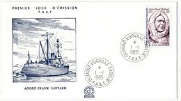 TAAF - Enveloppe FDC - André Franck Liotard -  Dumont D'Urville T. Adélie - 1- 1-1985 - FDC