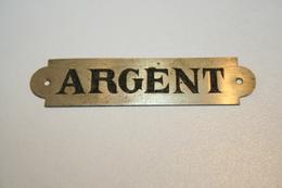 """Plaque Gravée """"ARGENT"""" - Advertising (Porcelain) Signs"""