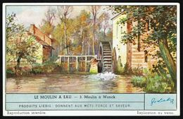LIEBIG - FR -  1 Chromo N° 3 - Série/Reeks S 1460 - Le MOULIN A EAU: Moulin à WONCK. - Liebig