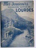 MES SOUVENIRS EXCURSIONS AUTOUR DE LOURDES LIVRET DE 24 PAGES FORMAT 11 X 15 Cm - Tourism Brochures