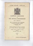 LIVRE BLANC ANGLAIS  Rapport Definitif De Sir Neville Henderson - Guerre 1939-45