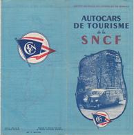 AUTOCARS DE TOURISME De La SNCF / Dépliant 1947 - Tourism Brochures